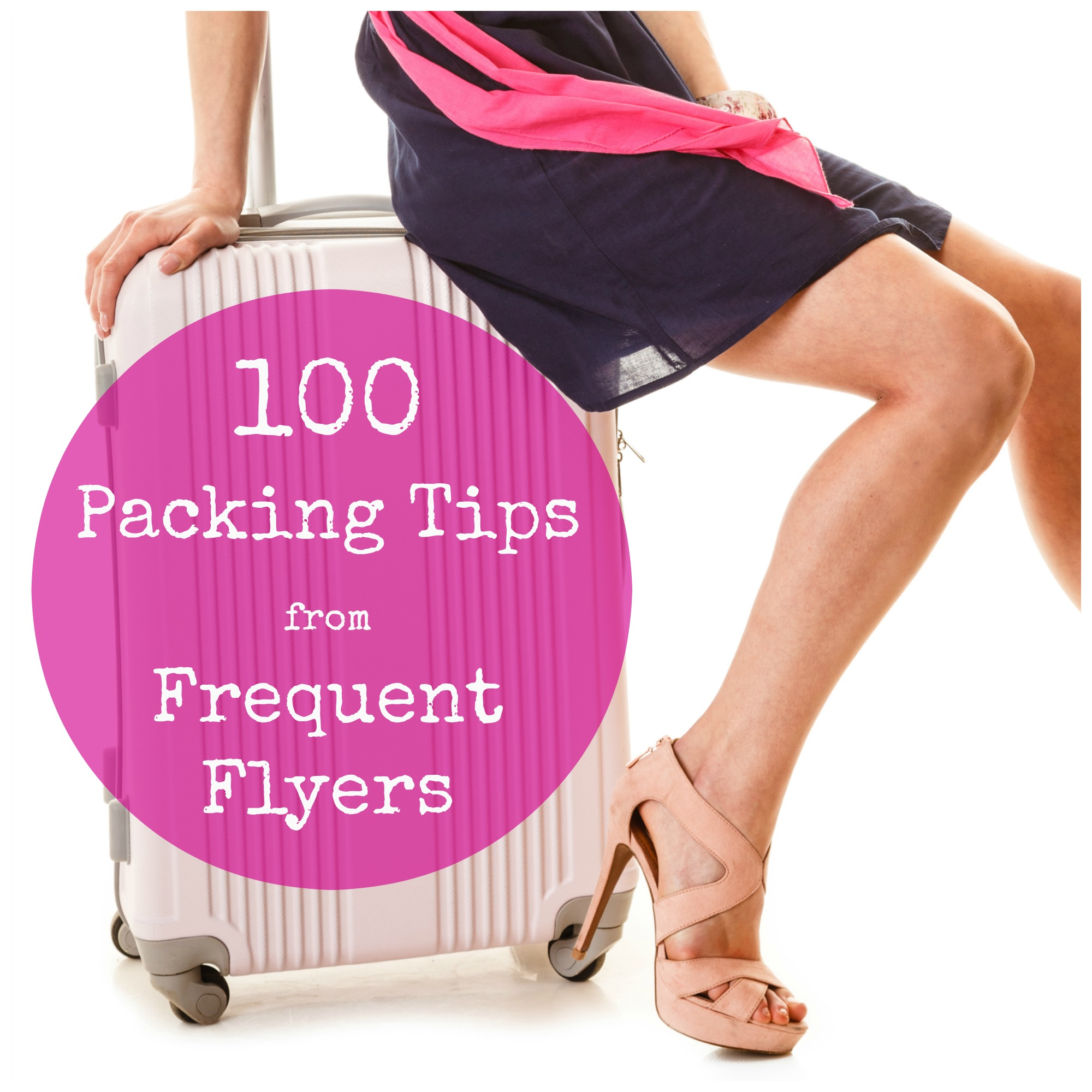 Discover 100 Travel Packing Tips from Frequent Flyers, what to take when you holiday...
