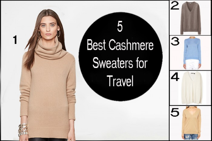 5 Best Cashmere Sweaters for Travel, lightweight, warm and so chic!