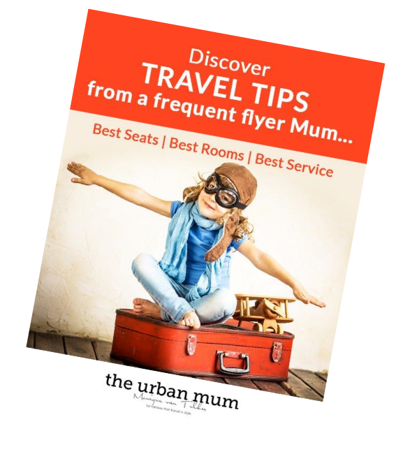 Discover Travel Tips From a Frequent Flyer Mum - The Urban Mum